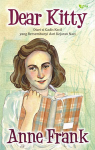 Dear Kitty - Anne Frank. Serambi, Mei 2013