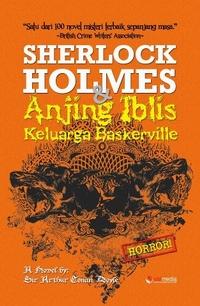 Sherlock Holmes & Anjing Iblis Keluarga Baskerville. Visimedia, Februari 2013